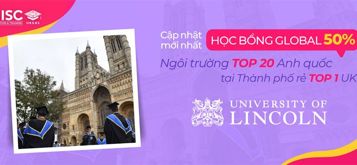 Học bổng University of Lincoln – Upto 50%