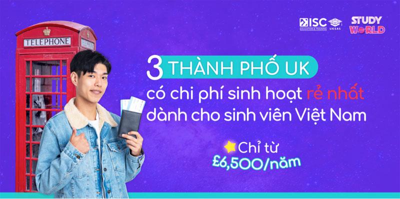 """Review chi phí sinh hoạt tại 3 thành phố UK """"rẻ nhất"""" với sinh viên Việt Nam"""