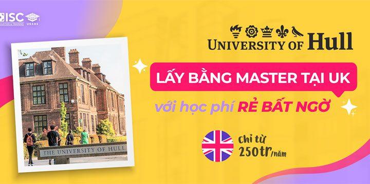 Lấy bằng Master tại UK với học phí rẻ – University of Hull
