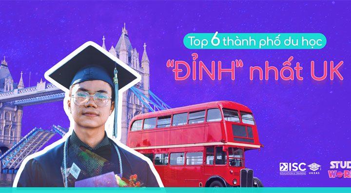 Chọn thành phố nào để du học Anh quốc