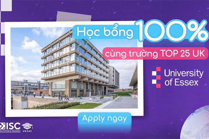 Học bổng 100% cùng trường TOP 25 UK – University of Essex