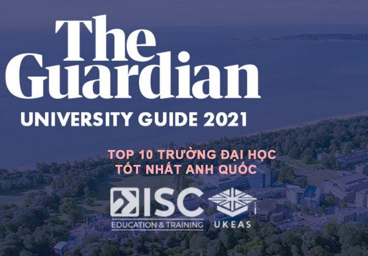Top 10 trường đại học tốt nhất Anh Quốc
